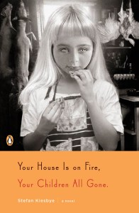 Your House Is On Fire