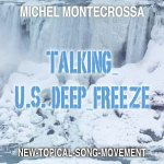 Talking U.S. Deep Freeze