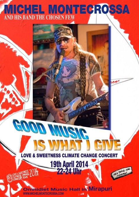 Concert Poster: Michel Montecrossa's Good Music Is What I Give Concert