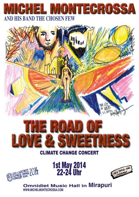 Concert Poster: Michel Montecrossa's 'The Road Of Love & Sweetness' Concert