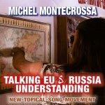 Talking EU & Russia Understanding