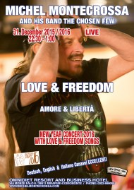 Love & Freedom New Year Party And Concert 2016