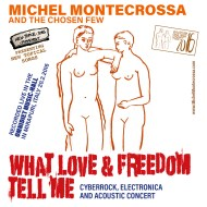 What Love & Freedom Tell Me Concert