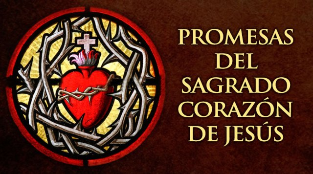 VIDEO: ESTAS SON LAS 12 PROMESAS DEL SAGRADO CORAZÓN DE JESÚS