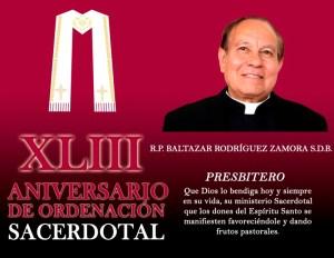 XLIII ANIVERSARIO SACERDOTAL DEL PBRO. BALTAZAR RODRÍGUEZ ZAMORA