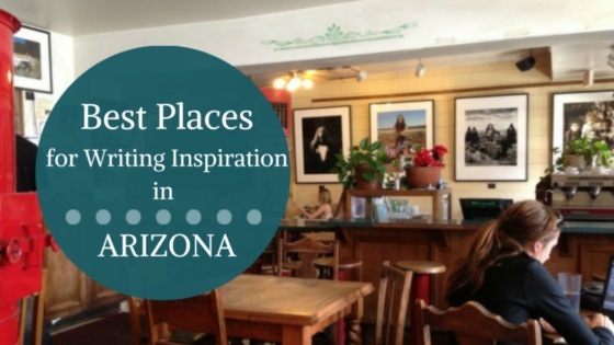 Best Places for Writing Inspiration in Arizona