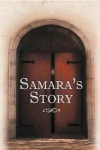 samara story