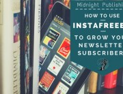 How to Use Instafreebie to Grow Your Newsletter Subscribers
