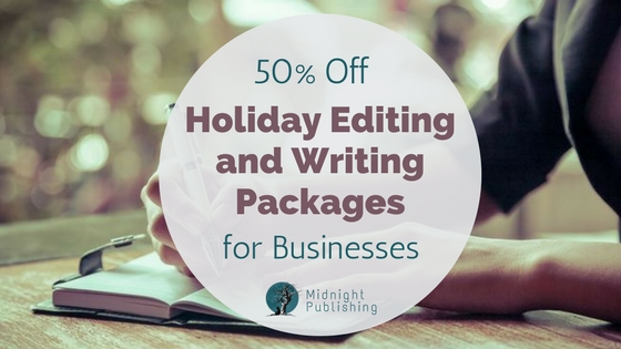 50% Off Holiday Editing and Writing Packages for Businesses