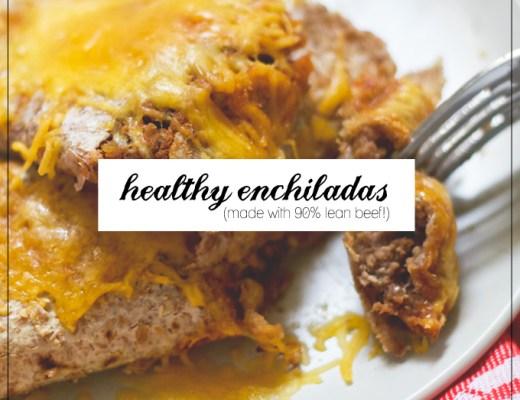 a healthy enchiladas recipe | midwestlovefest