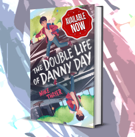 Available now The Double Life of Danny Day