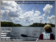 MIKEs DAILY PODCAST 938 St Johns River Florida Deltona