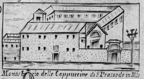 L'incisore Laurentino Cesare a metà del XVII sec. così immortalava il convento di S. Prassede dalla strada
