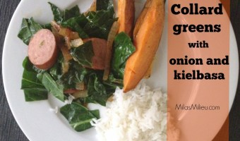 Quick dinners from scratch: Collard greens with onion and kielbasa