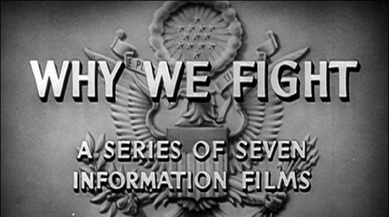 'Why We Fight' – America's World War Two Propaganda Masterpiece