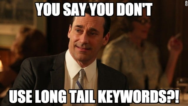 Long Tail Keyword Meme
