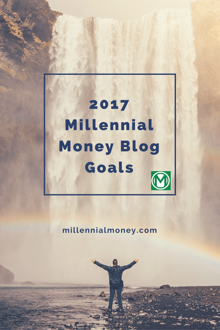 Millennial Money Blog Goals
