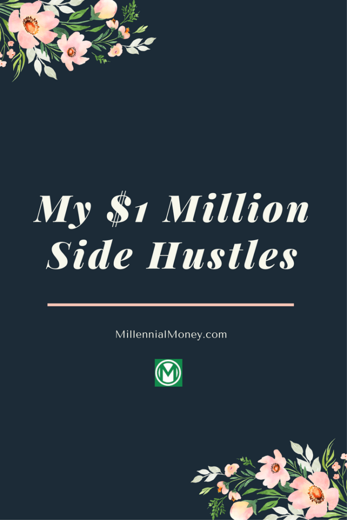 1 million dollar side hustles