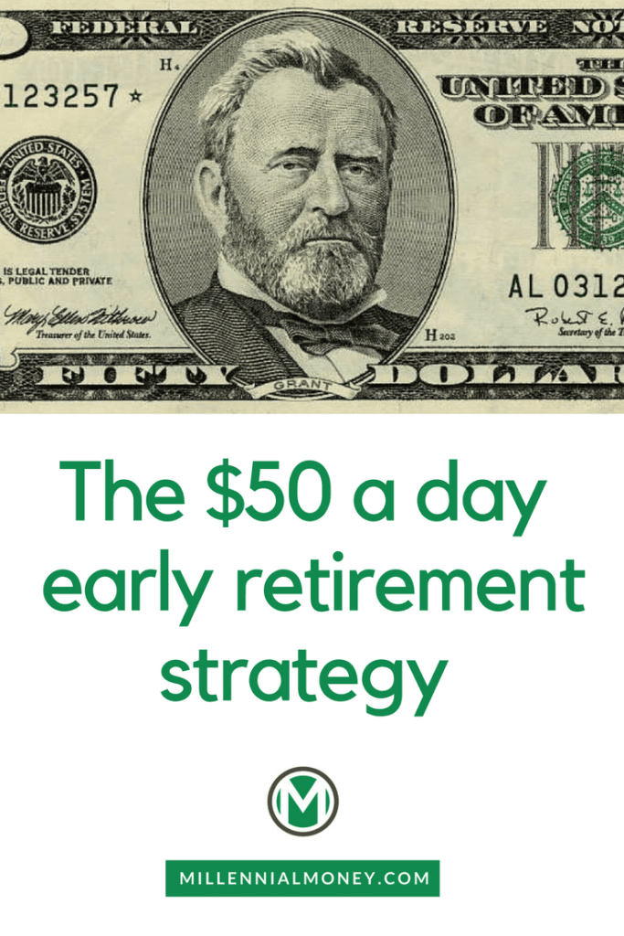 50 dollar early retirement