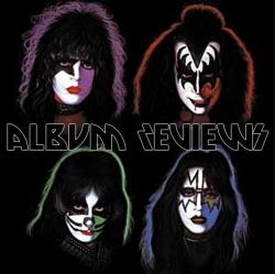 Kiss Album Reviews