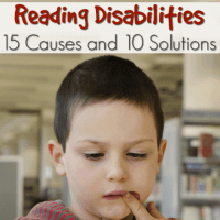 Reading Disabilities: 15 Causes and 10 Solutions
