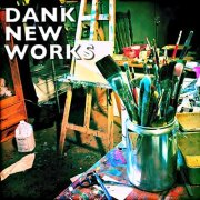 feature-dank-new-works