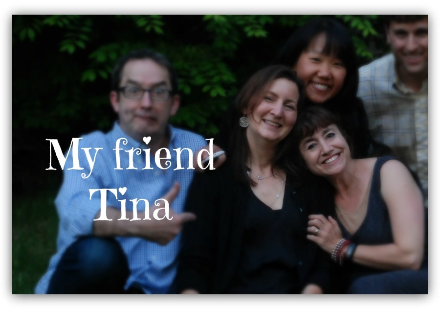 A Polish Ode to My Friend Tina