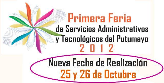 Aplazada Primera Feria de Servicios Administrativos y Tecnológicos del Putumayo.