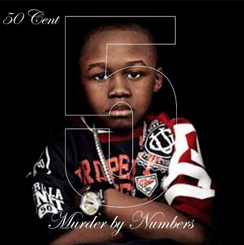 5 - Murder By Numbers by 50 Cent