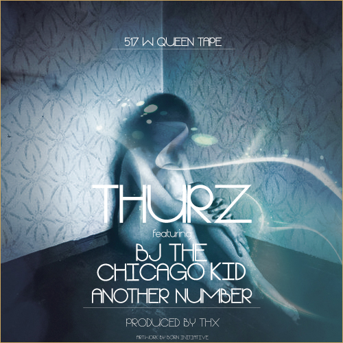 thurz another number bj the chicago kid