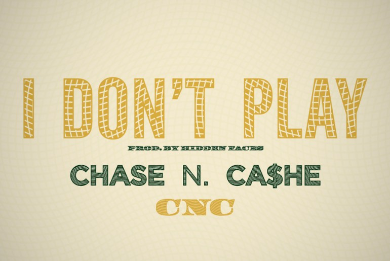 chase n cashe i don't play