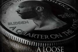 a loose quarter joe budden