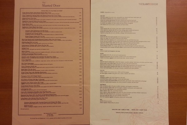 A side-by-side comparison of the Slanted Door's dinner menu from 1997 (left) and 2010. The restaurant left the Mission more than a decade ago. In 1997, the Imperial Roll appetizer ran diners $6.50. Adjusted for inflation, that would be $8.83 in 2010, when the Slanted Door was charging $10 for the item.