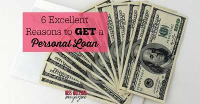 6 Excellent Reasons to Get a Personal Loan - Miss Millennia Magazine - Big Sister Advice for ...