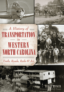 Photo of the cover of A Histor of Transportation in Western North Carolina