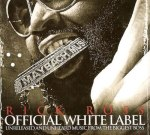 Rick Ross 'Official White Label' Mixtape Download