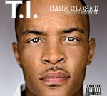 T.I. – Case Closed [Deluxe Edition]