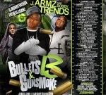 VA-J. Armz And Bobby Trends – Bullets And Gunsmoke 13 Mixtape