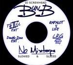 BUN B No Mixtape Screwed S&s By Dj Screwhead