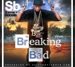 Lil Boosie – Breaking Bad Mixtape