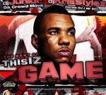 The Best Of This Iz Game Mixtape By Dj Kris Styles & Dj Junior
