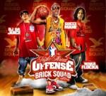 Triple Threat Offense – Brick Squad Edition (Waka Flocka, Gucci Mane & OJ Da Juiceman) Mixtape