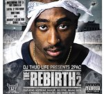 DJ Thug Life Presents: 2pac The Rebirth Vol 2 Mixtape