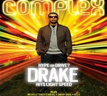 Drake- It's Complex Mixtape By Dj Nowhone (Hype or Drive – Hits Light Speed)