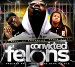 Juicy J & Project Pat – Convicted Felons Mixtape with Bank Mr. 912 By DJ Rell, DJ Boogaloo