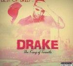 Drake – Best of Drizzy 5 King of Toronto Mixtape
