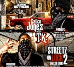 T.K. & Calico Jonez – Streetz On Lock 2 Mixtape by Cartune Netwerk