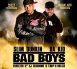 Slim Dunkin & Da Kid – Bad Boys Mixtape By Trap-a-Holics