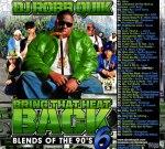 DJ Robb Quik – Bring That Heat Back 6 Blends Of The 90′s (Mixtape) (0)