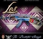 L.E.S. – The Beautiful Struggle Mixtape By Boss Hogg Outlawz